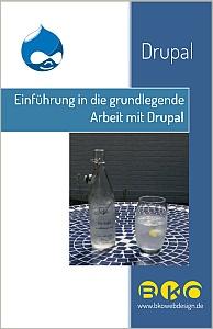 Einführung in die grundlegende Arbeit mit Drupal