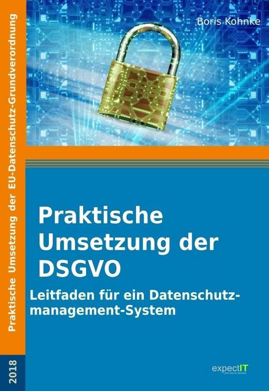 Praktische Umsetzung der Datenschutzgrundverordnung