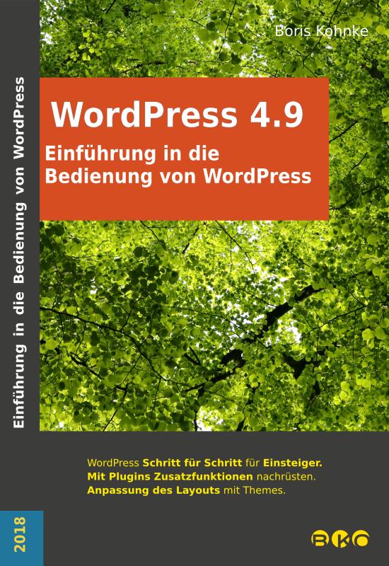 Einfühurng in die Bedienung von Wordpress 4.9